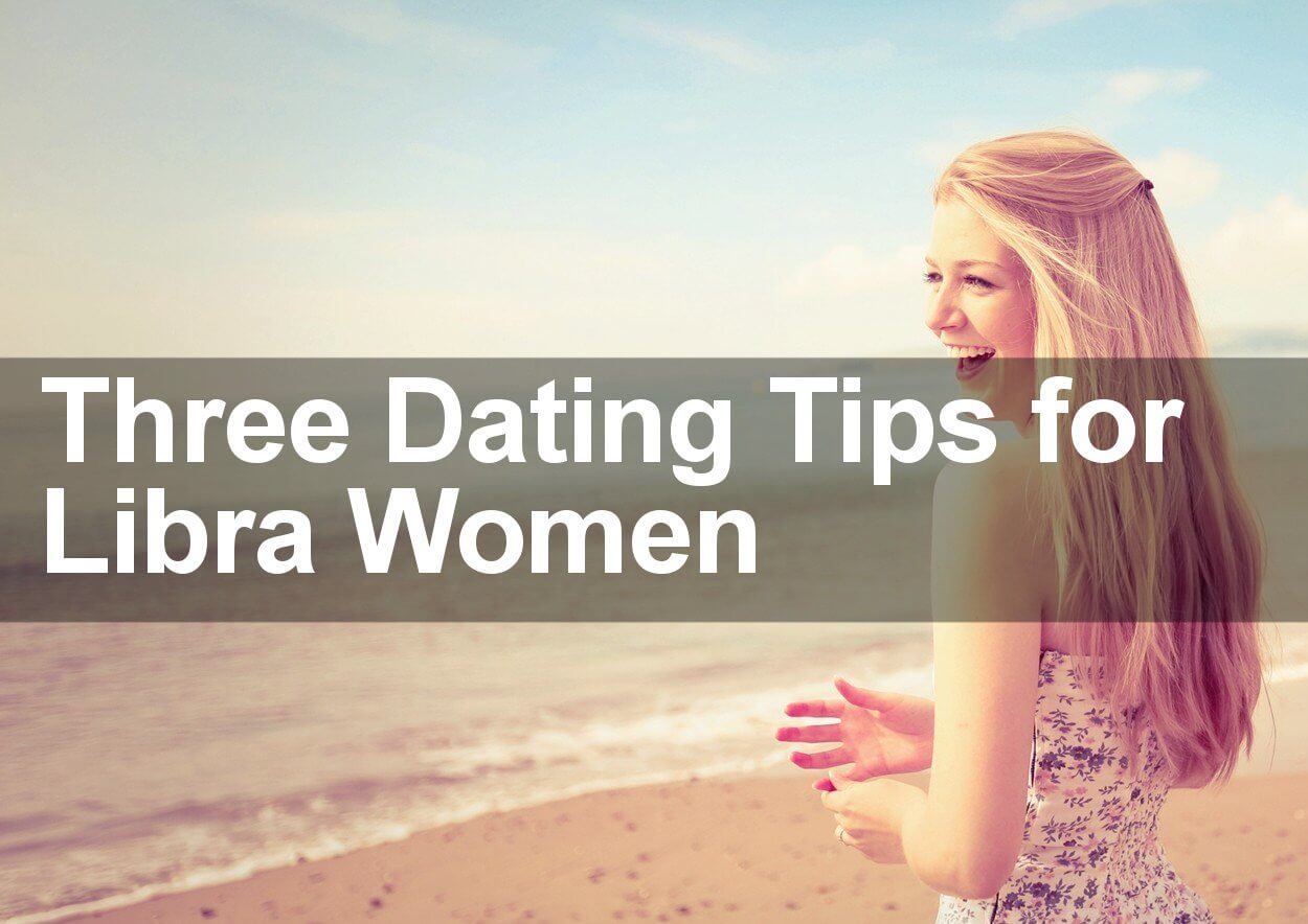 Tips when dating a new girl